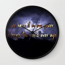 begin the world over again Wall Clock