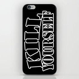 kill yourself iPhone Skin