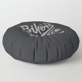 Bikes gonna bike Floor Pillow