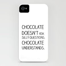chocolate doesn't ask Slim Case iPhone (4, 4s)