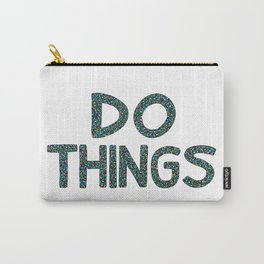 Do Things Carry-All Pouch