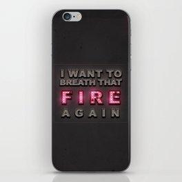 Breathe That Fire iPhone Skin