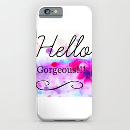 Hello Gorgeous Sign, Hello Gorgeous Wall Art, Bedroom Wall Decor iPhone Case