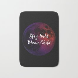 Stay Wild Moon Child Bath Mat