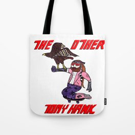 The Other Tony Hawk Tote Bag