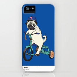 Haters Gonna Hate Phillies iPhone Case