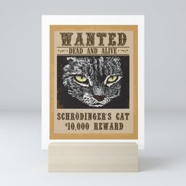 Wanted Dead And Alive Schrodinger's Cat Quantum Mechanic Gift Mini Art Print