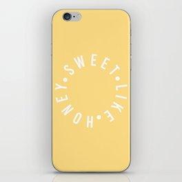 sweet like honey iPhone Skin