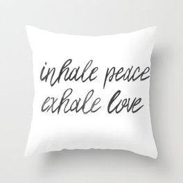 Inhale Exhale Throw Pillow