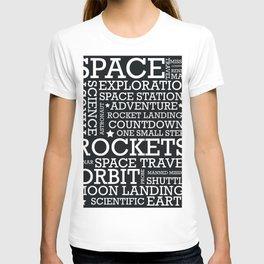 Space Text inspirational poster. T-shirt