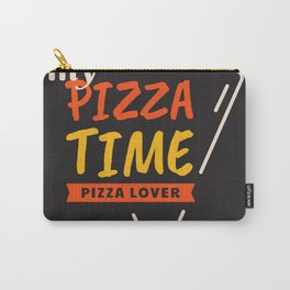 My Pizza Time Typography Carry-All Pouch