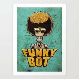 FunkyBot Art Print