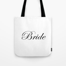 Bride - white Tote Bag