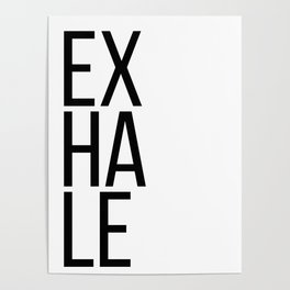 Inhale exhale (1 of 2) Poster