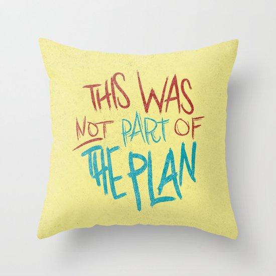 THE PLAN Throw Pillow