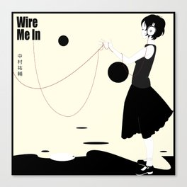 Wire Me In Canvas Print
