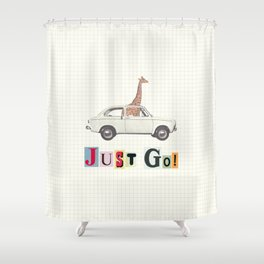JUST GO! Shower Curtain