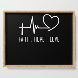 Faith Hope  Love Christian quote heart frequency Serving Tray