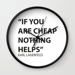 A Lagerfeld quote Wall Clock