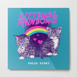 Kittens & Rainbows Metal Print