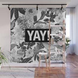 YAY Wall Mural