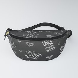 Chalkboard Theme Inspirational Words to Live By Fanny Pack