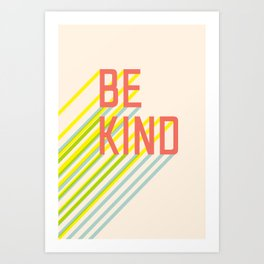 Be Kind typography Art Print