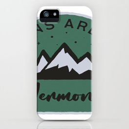 Vermont Mountains are Calling iPhone Case