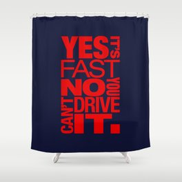 Yes it's fast No you can't drive it v5 HQvector Shower Curtain
