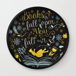 Books Fall Open, You Fall In - Black Wall Clock