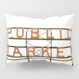 Pike Place Public Farmers Market - Sunrise Pillow Sham