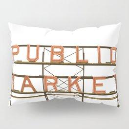 Pike Place Public Farmers Market - Sunrise Pillow Sham