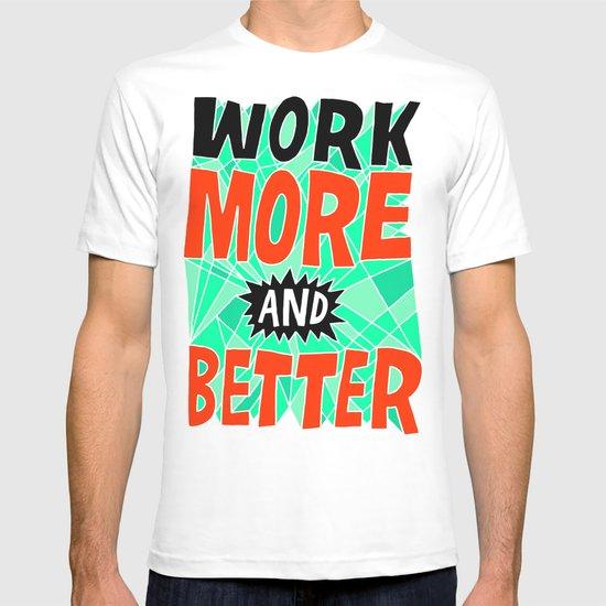 More & Better T-shirt