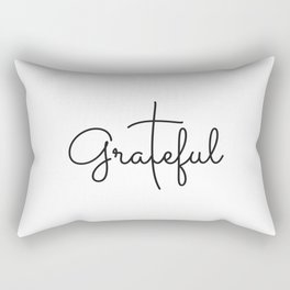 Love Grateful inspirational  Christian yoga positive Quote Rectangular Pillow