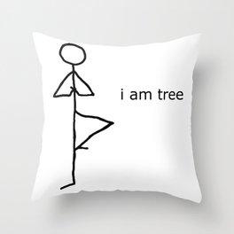 i am tree Throw Pillow