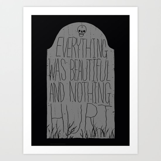 slaughterhouse V - everything was beautiful - vonnegut Art Print