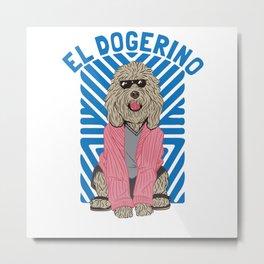 El Dogerino Metal Print