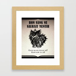 Good Blood Would Not Know How To Lie Framed Art Print