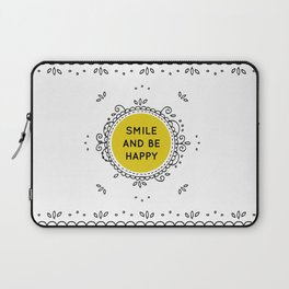 SMILE AND BE HAPPY - white Laptop Sleeve
