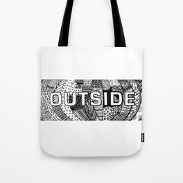 That's outside Tote Bag