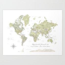 Where I've never been detailed world map in moss green Art Print
