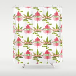 Canada The Land Of The Weed Shower Curtain