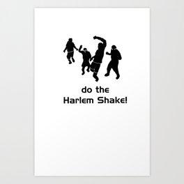 Harlem Shake Art Print
