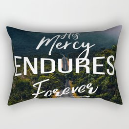His Mercy Endures Forever Rectangular Pillow