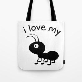 I love my Ant Aunt Tote Bag