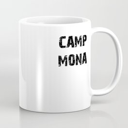 Camp Mona - Pretty Little Liars (PLL) Coffee Mug