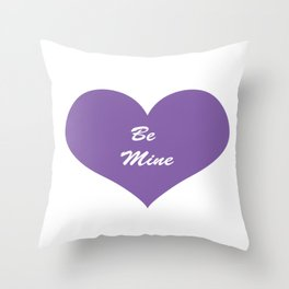Valentine's Day Be Mine Throw Pillow