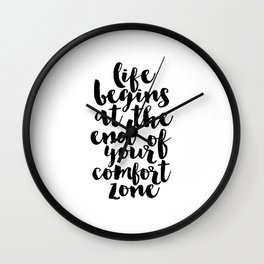 life begins at the end of your comfort zone, inspirational quote,motivational poster,workout zone Wall Clock