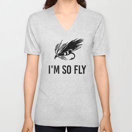I'm So Fly Fishing Hook Flies Fisherman Gift Unisex V-Neck
