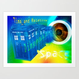 TARDIS Time and Relative Dimension in Space Art Print